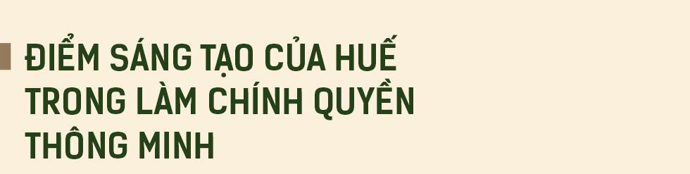 """Khát vọng """"thành phố hạnh phúc"""" và 3 mong ước của Chủ tịch Thừa Thiên Huế - Ảnh 4."""